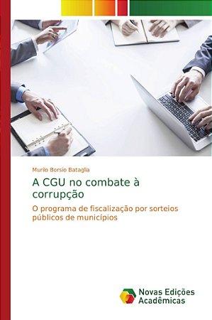 A CGU no combate à corrupção