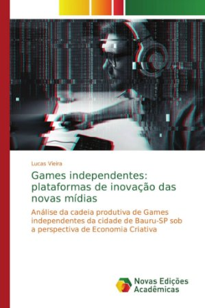Games independentes: plataformas de inovação das novas mídias