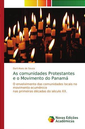As comunidades Protestantes e o Movimento do Panamá