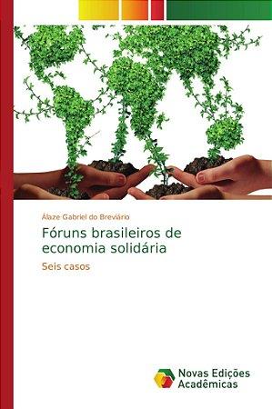 Fóruns brasileiros de economia solidária