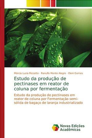 Estudo da produção de pectinases em reator de coluna por fermentação