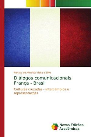 Diálogos comunicacionais França - Brasil