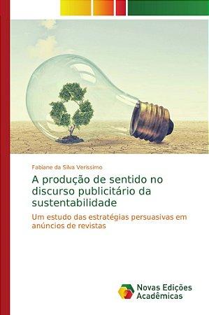 A produção de sentido no discurso publicitário da sustentabilidade