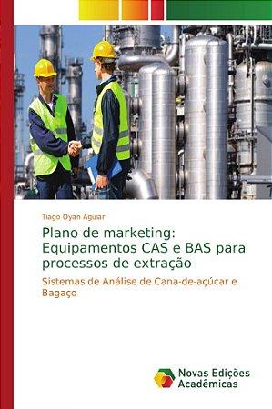 Plano de marketing: Equipamentos CAS e BAS para processos de extração