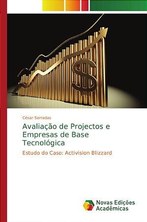 Avaliação de Projectos e Empresas de Base Tecnológica