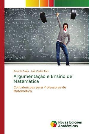 Argumentação e Ensino de Matemática