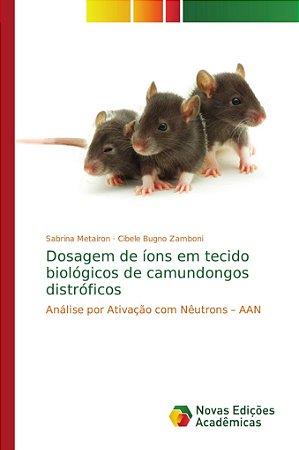Dosagem de íons em tecido biológicos de camundongos distróficos