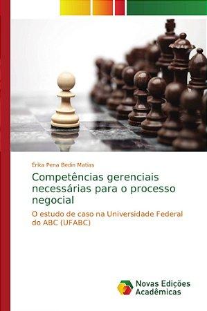 Competências gerenciais necessárias para o processo negocial