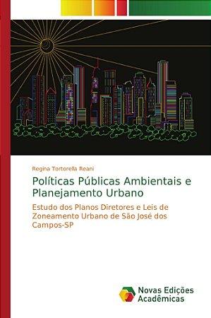Políticas Públicas Ambientais e Planejamento Urbano