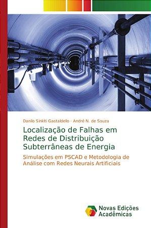 Localização de Falhas em Redes de Distribuição Subterrâneas de Energia