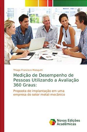 Medição de Desempenho de Pessoas Utilizando a Avaliação 360 Graus:
