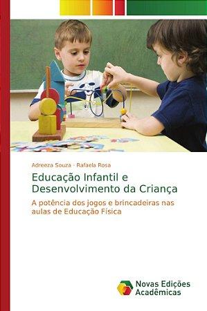 Educação Infantil e Desenvolvimento da Criança