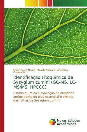 Identificação Fitoquímica de Syzygium cumini (GC-MS, LC-MS/MS, HPCCC)