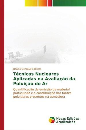 Técnicas Nucleares Aplicadas na Avaliação da Poluição do Ar