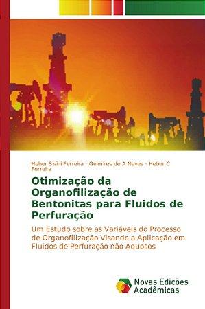 Otimização da Organofilização de Bentonitas para Fluidos de Perfuração