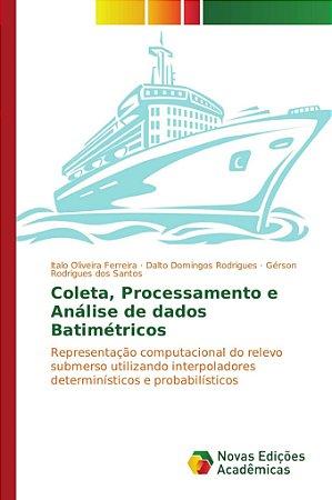 Coleta, Processamento e Análise de dados Batimétricos