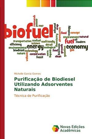 Purificação de Biodiesel Utilizando Adsorventes Naturais