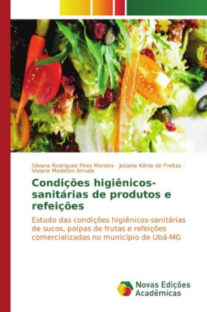 Condições higiênicos-sanitárias de produtos e refeições