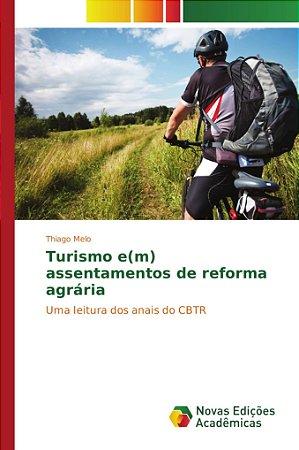 Turismo e(m) assentamentos de reforma agrária
