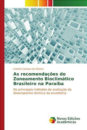 As recomendações do Zoneamento Bioclimático Brasileiro na Paraíba