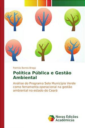 Política Pública e Gestão Ambiental