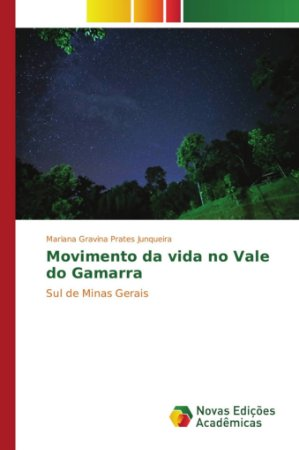 Movimento da vida no Vale do Gamarra
