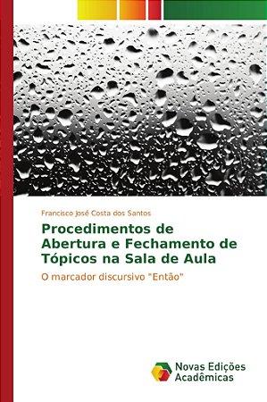 Procedimentos de Abertura e Fechamento de Tópicos na Sala de Aula