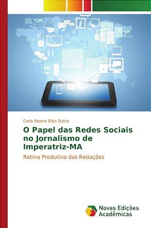 O Papel das Redes Sociais no Jornalismo de Imperatriz-MA