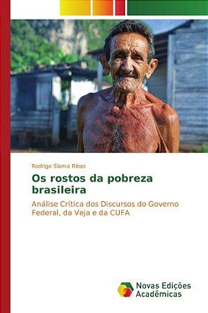 Os rostos da pobreza brasileira