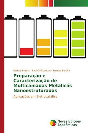 Preparação e Caracterização de Multicamadas Metálicas Nanoestruturadas