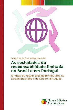 As sociedades de responsabilidade limitada no Brasil e em Portugal