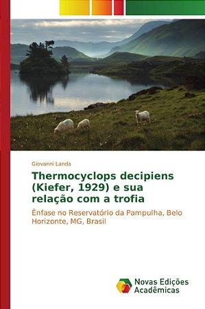 Thermocyclops decipiens (Kiefer, 1929) e sua relação com a trofia