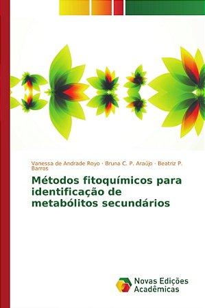 Métodos fitoquímicos para identificação de metabólitos secundários