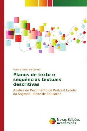 Planos de texto e sequências textuais descritivas