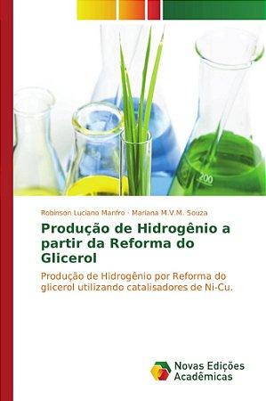 Produção de Hidrogênio a partir da Reforma do Glicerol
