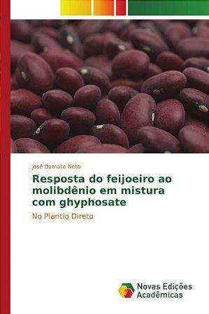 Resposta do feijoeiro ao molibdênio em mistura com ghyphosate