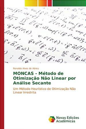 MONCAS - Método de Otimização Não Linear por Análise Secante