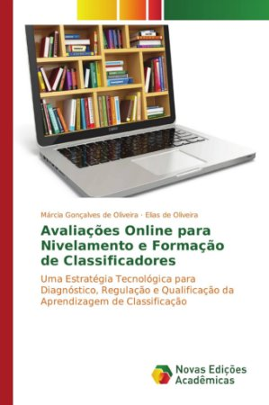 Avaliações Online para Nivelamento e Formação de Classificadores