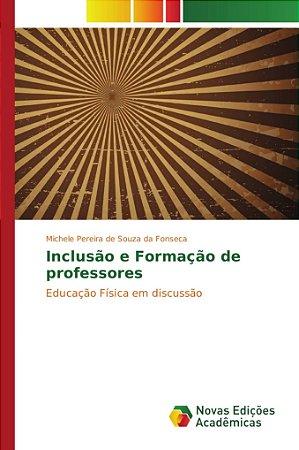 Inclusão e Formação de professores