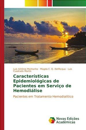 Características Epidemiológicas de Pacientes em Serviço de Hemodiálise