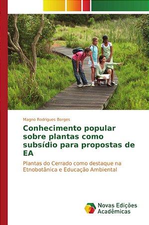 Conhecimento popular sobre plantas como subsídio para propostas de EA