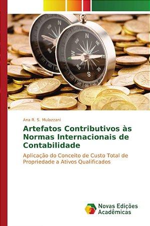 Artefatos Contributivos às Normas Internacionais de Contabilidade