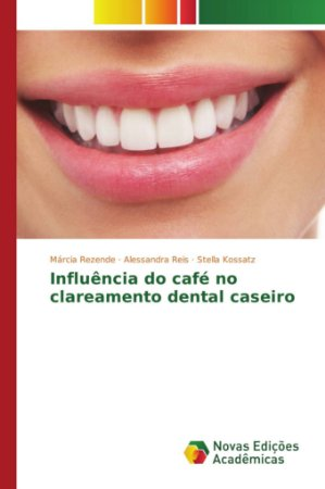 Influencia Do Cafe No Clareamento Dental Caseiro Bok2
