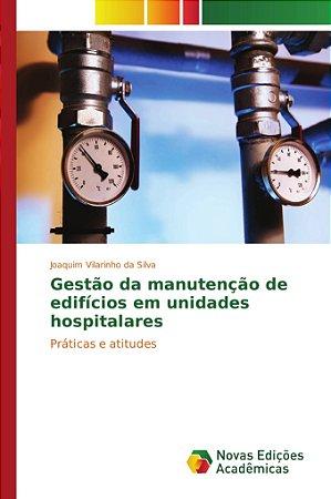 Gestão da manutenção de edifícios em unidades hospitalares