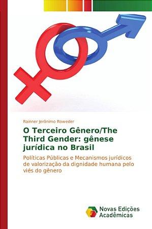 O Terceiro Gênero/The Third Gender: gênese jurídica no Brasil
