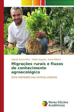 Migrações rurais e fluxos de conhecimento agroecológico