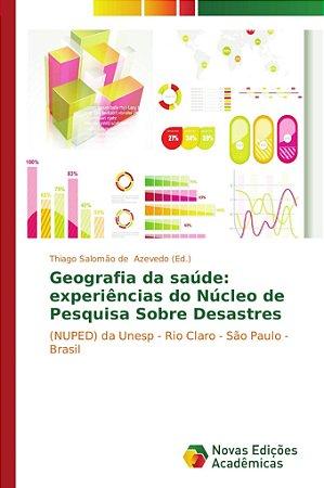 Geografia da saúde: experiências do Núcleo de Pesquisa Sobre Desastres