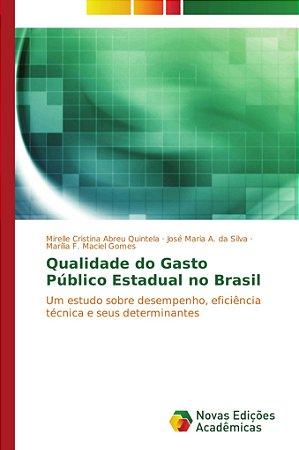 Qualidade do Gasto Público Estadual no Brasil