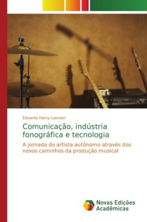Comunicação, indústria fonográfica e tecnologia