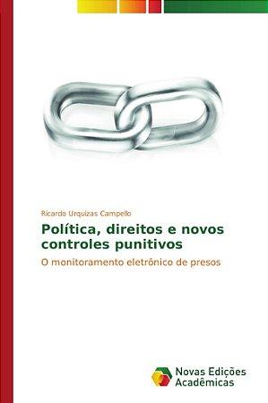 Política, direitos e novos controles punitivos